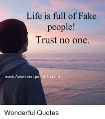 is of trust no one wwwawesomequotes4ucom