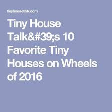 pinterest u0027teki 25 u0027den fazla en iyi tiny house talk fikri şirin