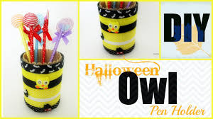 Pencil Holders For Desks Diy Desk Decor Owl Pen Pencil Holder Halloween Theme Youtube