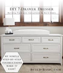 building plans build a diy 7 drawer dresser build basic