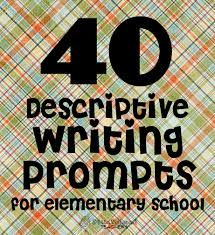 sample descriptive essay about a person 40 descriptive writing prompts for elementary school squarehead 40 descriptive writing prompts for elem school