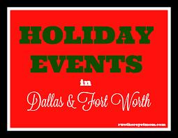 10 holiday events in dfw dallas u0026 fort worth texas