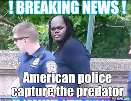 Breaking News Meme Generator - breaking news american police capture the predator meme