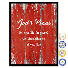 god u0027s plans for your life far exceed the circumstances of your day