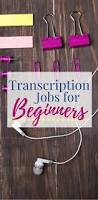 transcription jobs for beginners work from home happiness