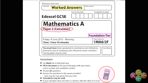 gcse maths edexcel foundation calculator paper june 2013 worked
