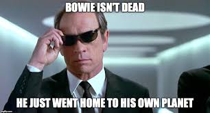 Bowie Meme - home planet imgflip