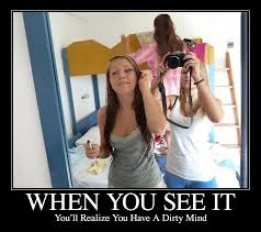 Dirty Girl Meme - dirty mind funny pictures quotes memes funny images funny