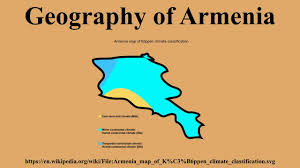 Map Of Armenia Geography Of Armenia Youtube
