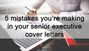 top tips for senior executive job seekers cover letters steve