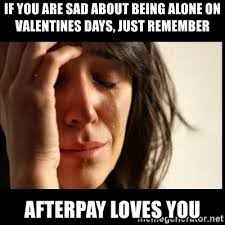 Alone On Valentines Day Meme - if you are sad about being alone on valentines days just remember