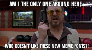 Imgur Meme Creator - that s right i dont like you imgur meme creator and your chubby