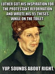 Er Memes - happy reformation day happy er um reformation day