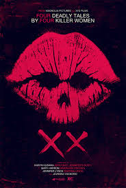 review xx is a horror anthology so of course it u0027s a mixed bag