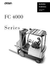 crown lift trucks ltd 4 wheel sit down counterbalanced trucks