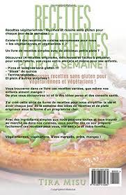 la cuisine sans gluten recettes végétariennes pour la semaine 14 recettes sans gluten