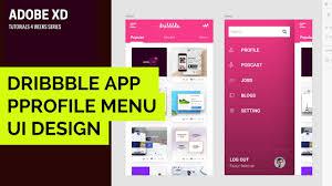 adobe xd tutorial 004 how to make dribbble app menu ux ui design
