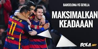 Bola Net Prediksi Barcelona Vs Sevilla 29 Februari 2016 Bola Net