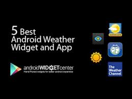 best android weather widget 5 best weather apps and weather widgets for android