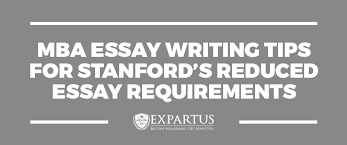 essay writing for mba Millicent Rogers Museum MBA Essay Writing Tips for Stanford     s Reduced Essay Requirements     MBA Essay