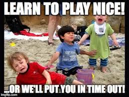 Nice Memes - play nice imgflip