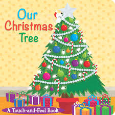 Christmas Tree Books by Our Christmas Tree Book By Little Bee Books Official Publisher