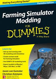how to make mods for farming simulator 17 pdf books farming