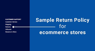 how other stores are handling sample return policy for ecommerce stores termsfeed