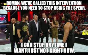 Intervention Meme - the 30 best seth rollins memes about the architect