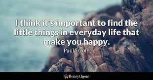 What Can I Do To Make You Happy Meme - i think it s important to find the little things in everyday life