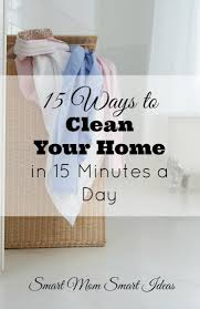 15 ways to clean your home in 15 minutes a day
