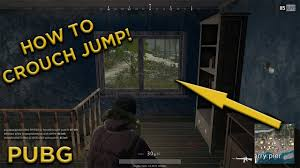 pubg jump punch how to crouch jump pubg youtube