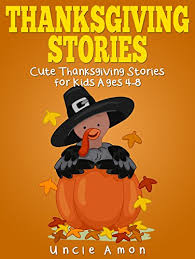 thanksgiving stories thanksgiving stories for and