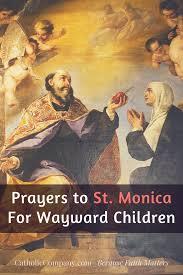 prayers to st monica for wayward children