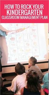 how to rock your kindergarten classroom management plan