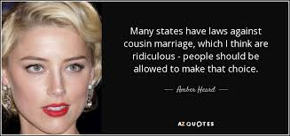 wedding quotes cousin heard quote many states laws against cousin marriage