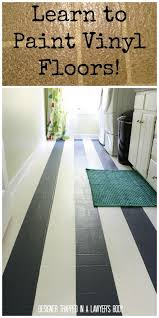 Bathroom Flooring Vinyl Ideas Best 25 Painted Vinyl Floors Ideas On Pinterest Floor Paint