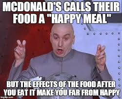 Happy Meal Meme - more like a sad meal imgflip