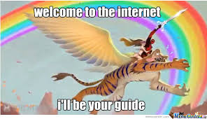 Internet Guide Meme - welcome to the internet i ll be your guide by hollowarx meme center