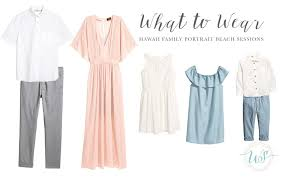 neutral colors clothing what to wear for your hawaii family portrait beach session big