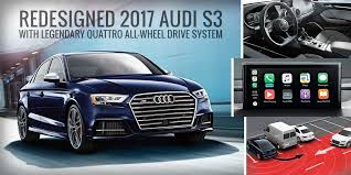 audi quattro all wheel drive 2017 audi s3 with legendary quattro all wheel drive system