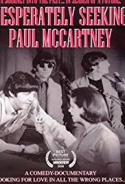 Seeking Imdb Desperately Seeking Paul Mccartney 2008 Imdb