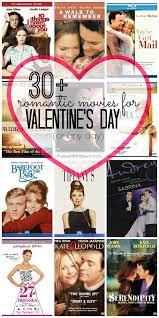 valentine movies 30 romantic movies chick flicks for valentine s day the benson