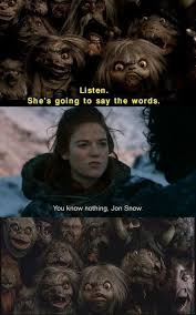 Ygritte Meme - you know nothing jon snow ygritte internet memes juxtapost