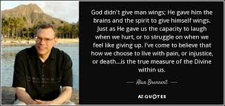 alan brennert quote god didn t give wings he gave him the