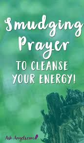 white light healing prayer smudging prayer to cleanse your energy