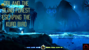 how to escape the kuro bird in ori and the blind forest youtube