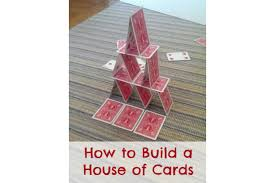 build a house how to build a house of cards bedtime mathbedtime math u2014parent blog