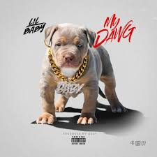 my dawg by lil baby free listening on soundcloud