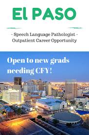 sample resume for speech language pathologist 18 best cfy images on pinterest speech language pathology excellent opportunity for slp in el paso tx outpatient clinic is hiring and